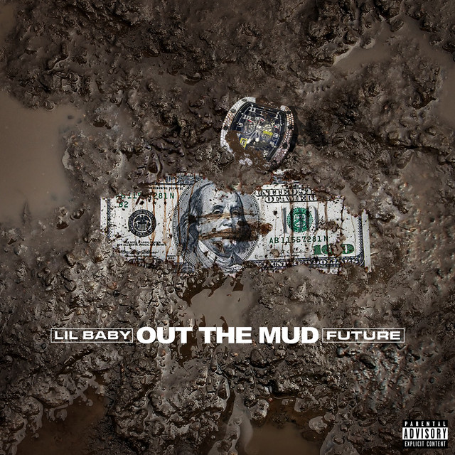 Out The Mud by Lil Baby
